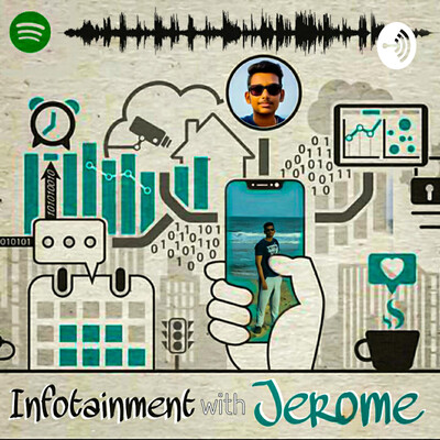 Infotainment With Jerome