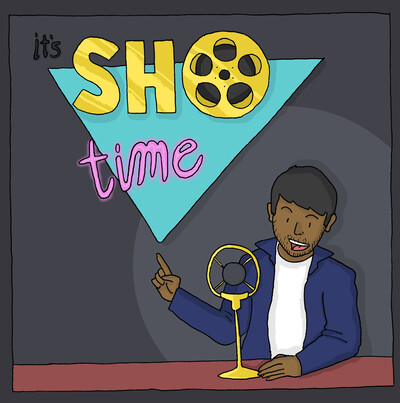 It's Sho Time!
