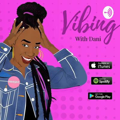 Vibing With Dani