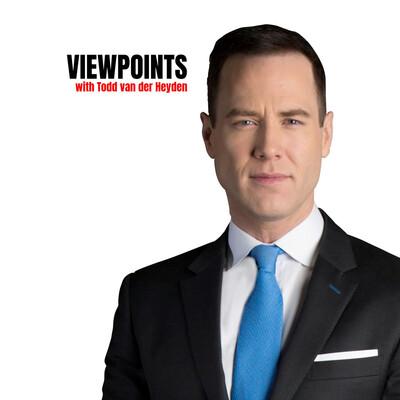 Viewpoints with Todd van der Heyden