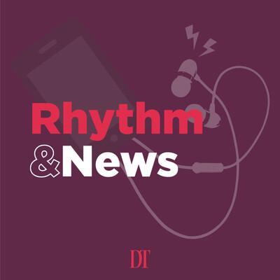 Rhythm and News