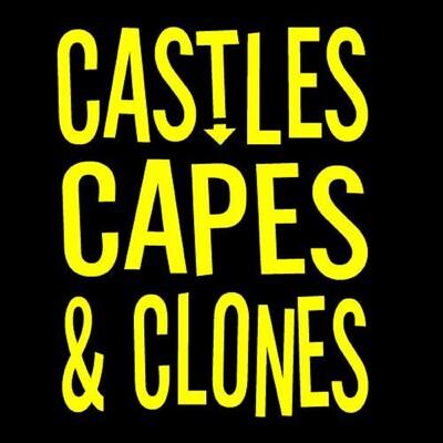 Castles, Capes & Clones