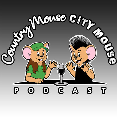 CC Mouse Podcast | Country Mouse City Mouse