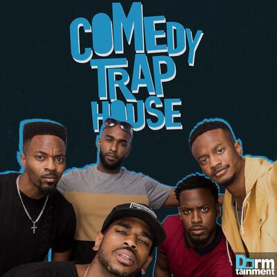 Comedy Trap House