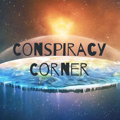Conspiracy Corner