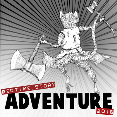 Bedtime Story: Adventure 2016