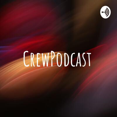 CrewPodcast