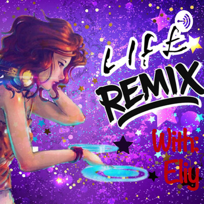 Life Remix!