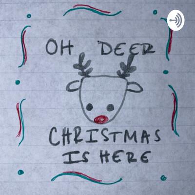 Oh Deer, Christmas is Here!!?