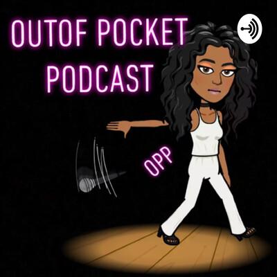 Outof pocket podcast