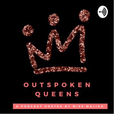 Outspoken Queens