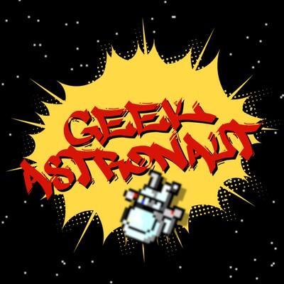 Geek Astronaut