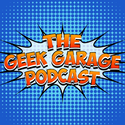 Geek Garage Podcast