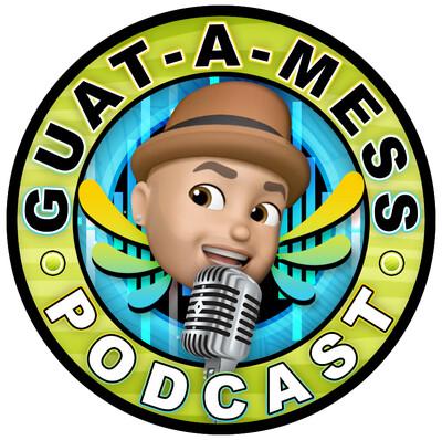 Guat-A-Mess