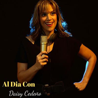 Al Dia Con Daisy Cedeno