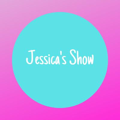 Jessica's Show