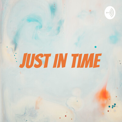 Just In Time w/ Justin McKinney