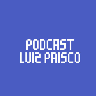 Podcast Luiz Prisco