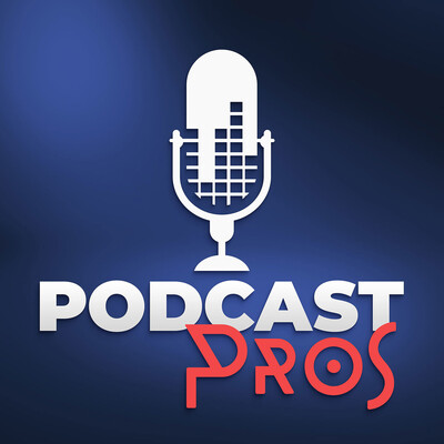 Podcast Pros