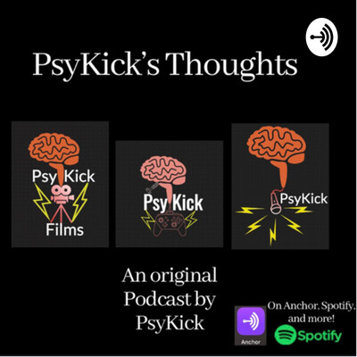 PsyKick's Thoughts