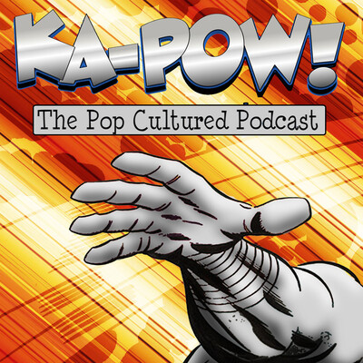 KA-POW! The Pop Cultured Podcast