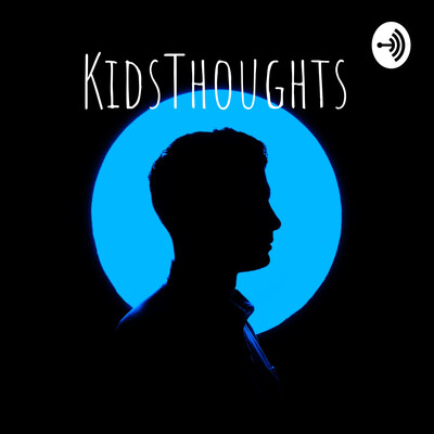 KidsThoughts