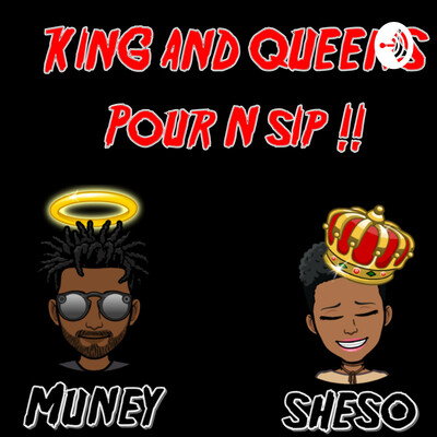 King And Queens: Pour N Sip! !