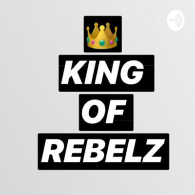 KING OF REBELZ ?