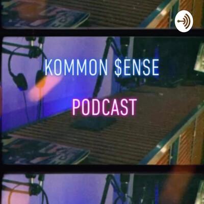 Kommon$ensePodcast