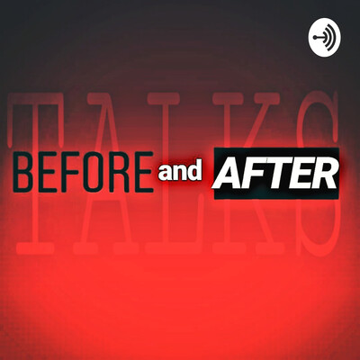 Before and After Talks