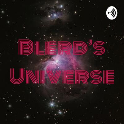Blerd's Universe