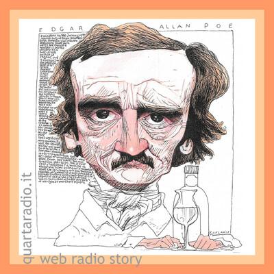 Quarta Radio - Edgar Allan Poe - scritti in voce e altri racconti