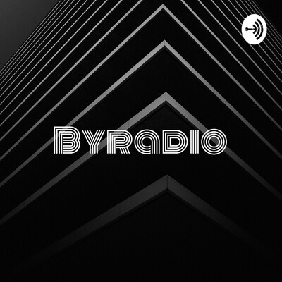 "Byradio - ""the revolution will be digitized"""