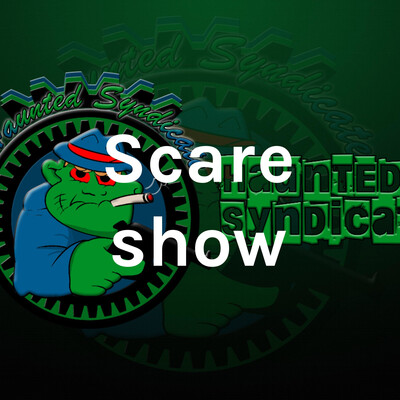 Scare show