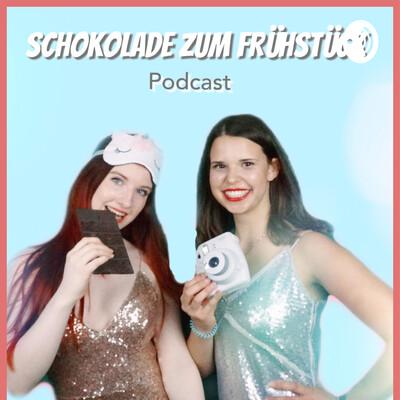 Schokolade zum Frühstück Podcast