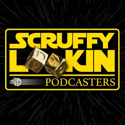 Scruffy Looking Podcasters: A Star Wars Podcast