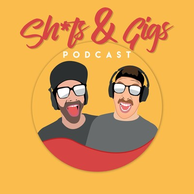 Sh*ts&Gigs Podcast