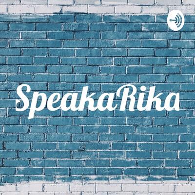 SpeakaRika