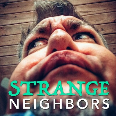Strange Neighbors