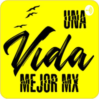 UnaVidaMejorMx