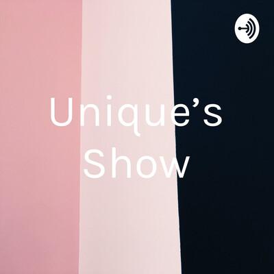 Unique's Show