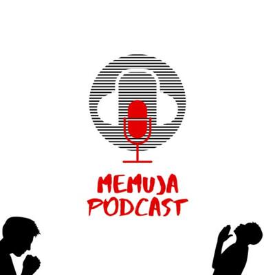 Memuja Podcast