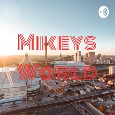 Mikeys World