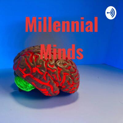 Millennial Minds