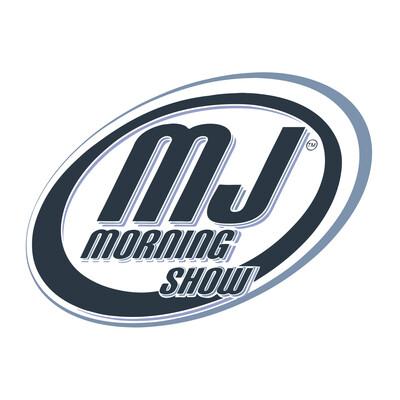 MJ Morning Show Podcast