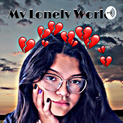 My Lonely World
