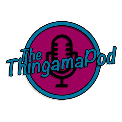 The ThingamaPod