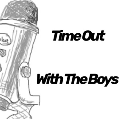 Time Out With The Boys