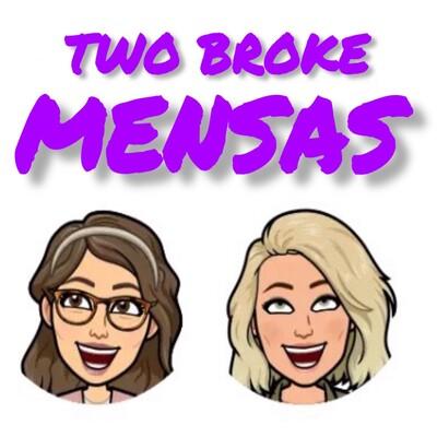 Two Broke Mensas