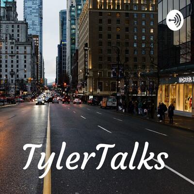 TylerTalks